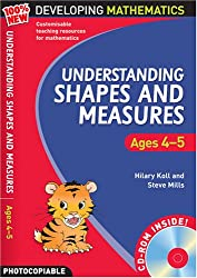 Understanding Shapes and Measures: Ages 4-5 (100% New Developing Mathematics)