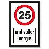 DankeDir! 25 Jahre Voller Energie, Kunststoff Schild - Geschenk 25. Geburtstag, Geschenkidee Geburtstagsgeschenk Fünfundzwanzigsten, Geburtstagsdeko/Partydeko / Party Zubehör/Geburtstagskarte