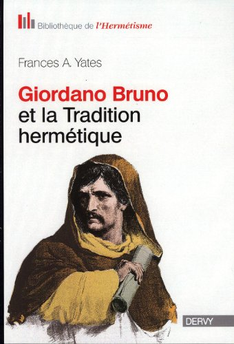 Giordano Bruno et la tradition hermtique