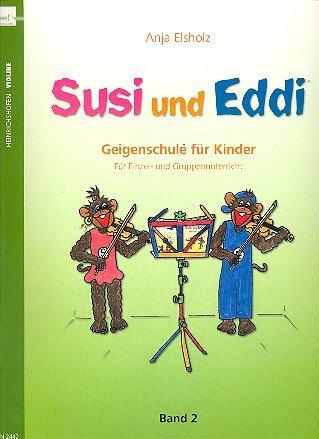 Susi und Eddi Band 2 mit praktischem Bleistift -- Geigenschule für Kinder ab 5 Jahren. Für Einzel-...