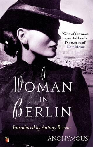 A Woman In Berlin (Virago Modern Classics)