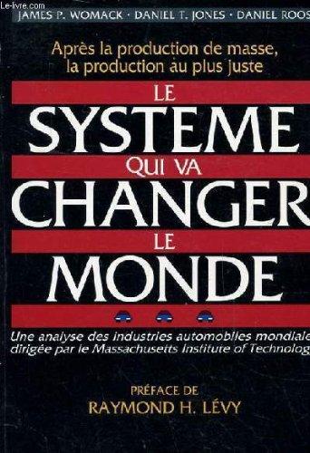 Pdf Le Système Qui Va Changer Le Monde Une Analyse Des Industries