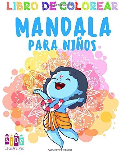 Libro para colorear Mandala para niños 3-5 años ~ Fácil mandalas: pingüinos, vacas, perros, pájaros, coches, ardillas, conejos, gatos, monos, baloncesto, niños y otros (Volúmen 1) 2017: Volume 1 por Kids Creative Spain