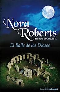 El Baile de los Dioses par Nora Roberts