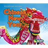Chinese New Year (Holidays and Festivals)