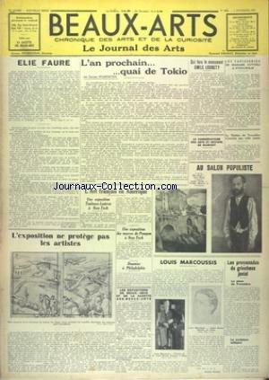 BEAUX-ARTS [No 253] du 05/11/1937 - ELIE FAURE - L'AN PROCHAIN - QUAI DE TOKYO PR WILDENSTEIN - QUI FERA LE MONUMENT EMILE LOUBET - LES TAPISSERIES DE MME CUTTOLI A STOCKHOLM - AU SALON POPULISTE - L'ART FRANCAIS EN AMERIQUE - L'EXPOSITION NE PROTEGE PAS LES ARTISTES - LOUIS MARCOUSSIS -