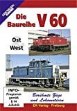 Die Baureihe V 60 - Ost & West