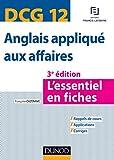 DCG 12 - Anglais appliqué aux affaires - 3e éd. : L'essentiel en fiches (DCG 12 - Anglais des affaires) (French Edition)