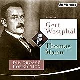Gert Westphal liest Thomas Mann - Thomas Mann