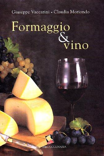 Formaggio & vino