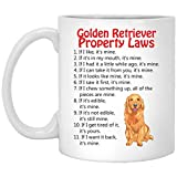 Golden Retriever Property Laws Dog Coffee Mug 100% Ceramic 11-Ounce White Mug Funny Gift Idea for Him or Her, Women and Mother, Father's Day, Sister, Brother, Parent