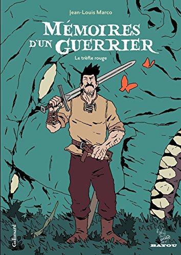 Mémoires d'un guerrier. Le trèfle rouge (Bayou) par Jean-Louis Marco