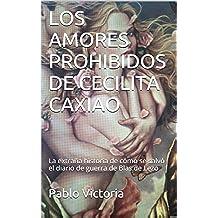 LOS AMORES PROHIBIDOS DE CECILITA CAXIAO: La extraña historia de cómo se salvó el diario de guerra de Blas de Lezo