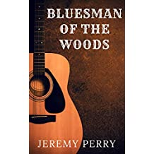 Bluesman of the Woods