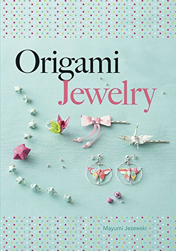 origami-jewelry-dover-origami-papercraft-my-creations