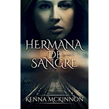 Hermana de sangre (Spanish Edition)