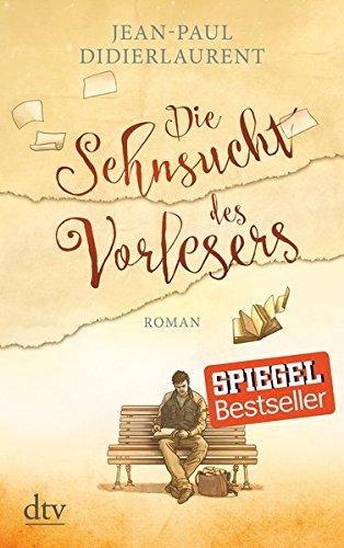 Buchseite und Rezensionen zu 'Die Sehnsucht des Vorlesers: Roman' von Jean-Paul Didierlaurent
