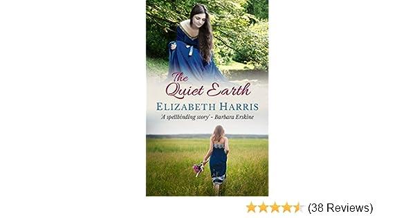 The quiet earth ebook elizabeth harris amazon kindle store fandeluxe Image collections