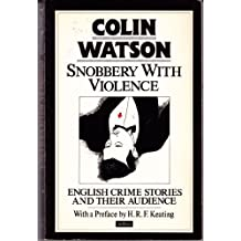 Snobbery with Violence: English Crime Stories and Their Audience