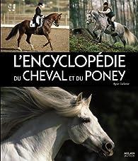 Encyclopédie du cheval et du poney par Gabrielle Boiselle