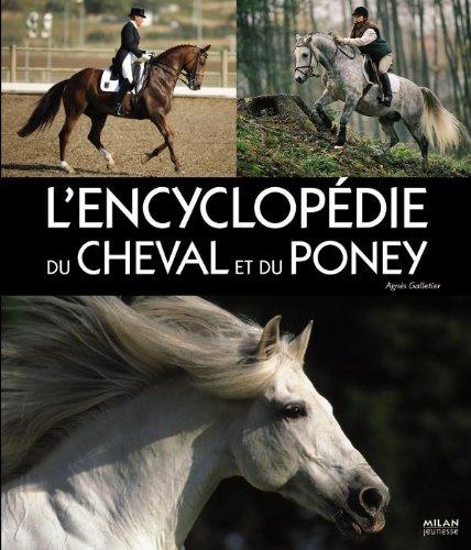 Encyclopédie du cheval et du poney par Gabriele Boiselle, Agnès Galletier