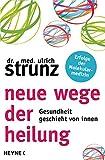 Neue Wege der Heilung (Amazon.de)