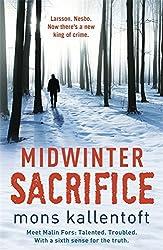 Midwinter Sacrifice (Malin Fors 1) by Mons Kallentoft (2012-01-05)