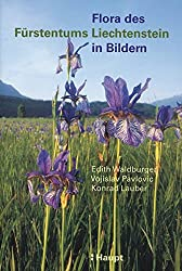 Flora des Fürstentums Liechtenstein in Bildern
