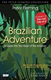 Front cover for the book Brazilian Adventure by Peter Fleming
