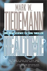 Real Time by Mark W. Tiedemann (2001-10-02)