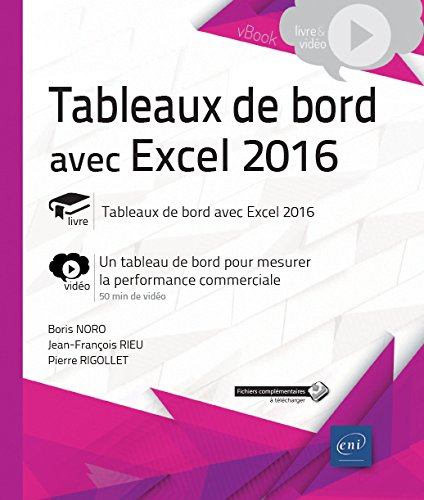 Tableaux de bord avec Excel 2016 - Complment vido : Un tableau de bord pour mesurer la performance commerciale