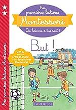 Mes premières lectures Montessori - But ! de Anaïs Galon