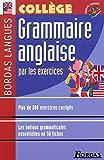 Bordas langues - Grammaire anglaise par les exercices, collège