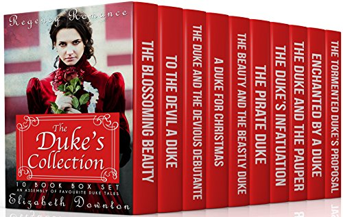 Download From Library The Duke's Collection (Regency Romance) (10 Book Box Set) : An Assembly of Favourite Duke Tales