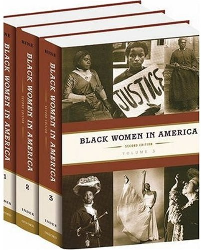 Black Women in America: 3-Volume Set: An Historical Encyclopedia