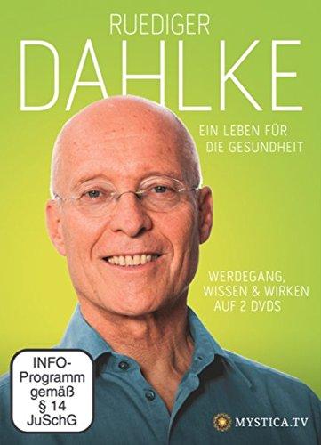 Ruediger Dahlke - Ein Leben für die Gesundheit [2 DVDs] -