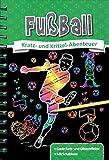 Kratzbuch: Fußball: Kratz- und Kritzel- Abenteuer