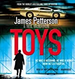 [(Toys)] [ By (author) James Patterson, Read by Matthew Bomer ] [April, 2011]