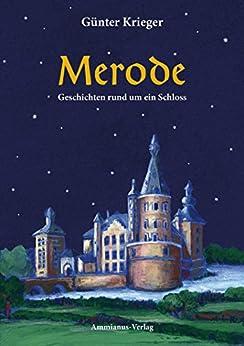 Merode: Geschichten rund um ein Schloss
