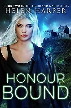Honour Bound (Highland Magic Book 2) (English Edition)