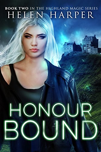 Honour Bound (Highland Magic Book 2) (English ()