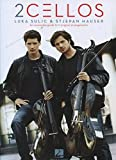 Sulic Luka/Hauser Stjepan 2Cellos Cello Recorded Versions Book