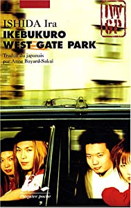 Ikebukuro West Gate Park Edition Poche Tome 1
