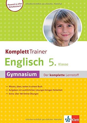 Klett KomplettTrainer Englisch 5. Klasse: Gymnasium - Der komplette Lernstoff