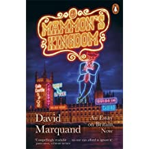 Mammon's Kingdom: An Essay on Britain, Now by Marquand, David (January 29, 2015) Paperback