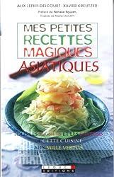 Mes petites recettes magiques asiatiques