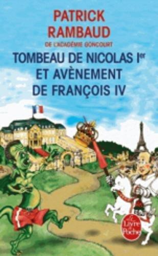 Tombeau de Nicolas 1er et avnement de Franois IV