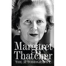 Margaret Thatcher: The Autobiography