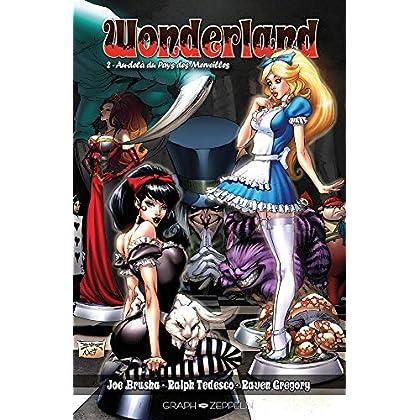 Wonderland, Tome 2 : Au-delà du Pays des Merveilles