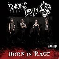 Born In Rage